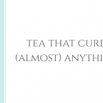 Tea that cures almost anything